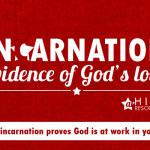 How the incarnation proves God is at work in you (Flash Freebie!)