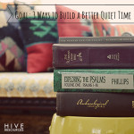 Goal: 3 ways to build a better quiet time in 2013