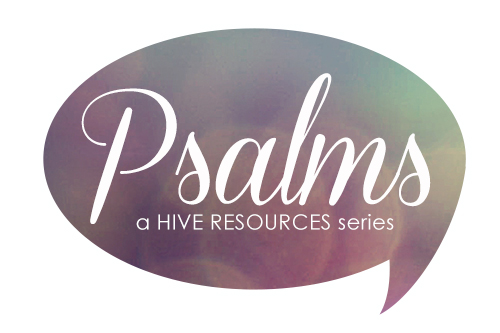 Psalms - A Series 7 {Hive Resources}