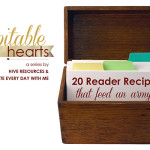 Hospitable Hearts: 20 reader recipes that feed an army