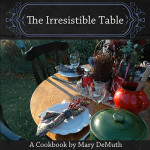 Guest Post: Mary DeMuth on cooking, hospitality, & 'The Irresistible Table'