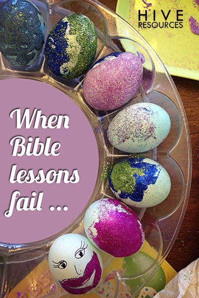 When Bible Lessons Fail {Hive Resources}