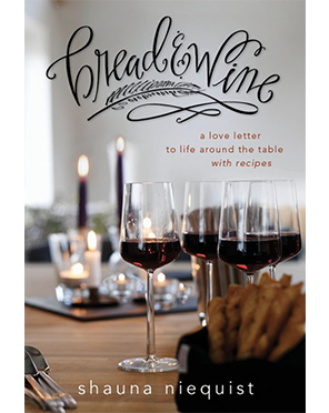 Bread & Wine by Shauna Niequist - Why You Need this book {Hive Resources}