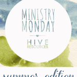 Ministry Monday: Tools to get your 'Kids On Mission' this summer