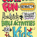 Super Duper Fun Ideas for kids {LifeWay}