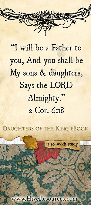 2 Cor. 6:18 The King repairs us as broken vessel to become a #DaughteroftheKing {Hive Resources}