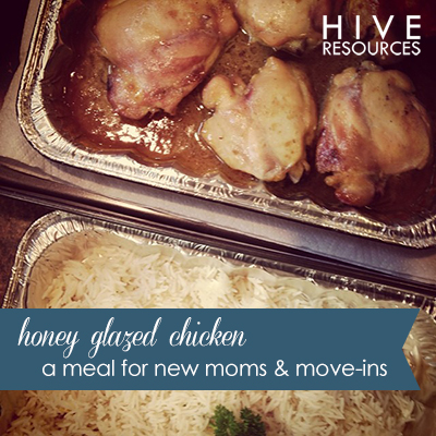 honey glazed chicken - a meal for new moms {Hive Resources}