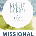 Missional Motherhood: How to connect the gospel with justice ministries