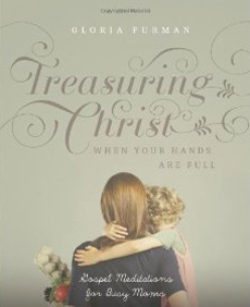 Treasuring Christ by Gloria Furman {giveaway at Hive Resources}