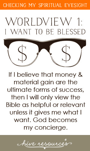 Worldview 1 - I want to be blessed {Hive Resources}
