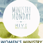 Organic Mentoring (& new women's ministry resources)