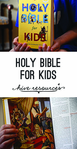 Holy Bible for Kids {Hive Resources}