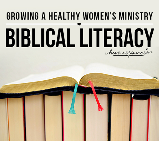 Growing a healthy womens ministry through bibilical literacy
