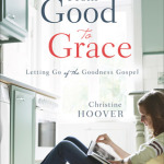 Christine Hoover: the goodness gospel & women's ministries