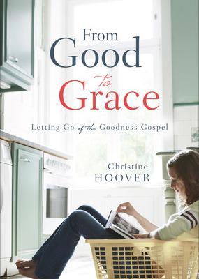 Christine Hoover: the goodness gospel & women's ministries