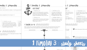 Study Sheets for 1 Timothy 3 {Hive Resources}